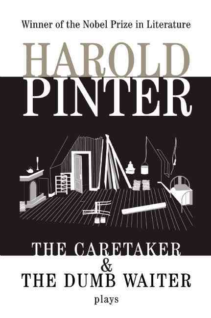 The Caretaker and the Dumb Waiter By Pinter, Harold